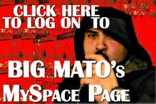 Link To BigMato's MySpace Page