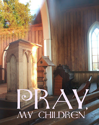 Pray, My Children preproduction poster