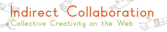 Indirect Collaboration: Collective Creativity on the Web