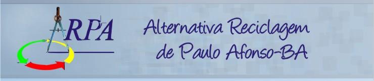 Alternativa Reciclagem de Paulo Afonso-BA