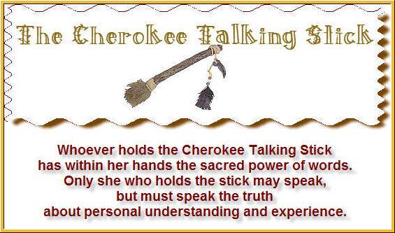 The Cherokee Talking Stick