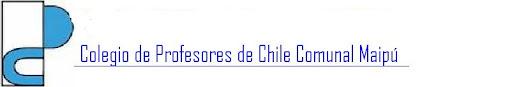 COLEGIO DE PROFESORES COMUNAL MAIPÙ