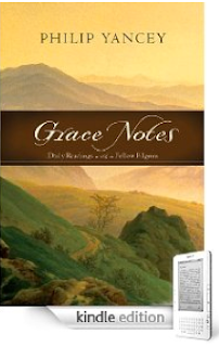 "Kindle Nation Daily Free Book Alert for Thursday, April 1, 2010: A Month Worth of ""Grace Notes"" from Spiritual Writer Philip Yancey, and Over 50 Others"