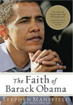 Obama's Faith – The Prequel? A review of The Faith of Barack Obama