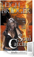 Kindle Nation Daily Free Book Alert for Tuesday, May 18: Soul Catcher, a new urban fantasy by Leigh Bridger, and dozens more!