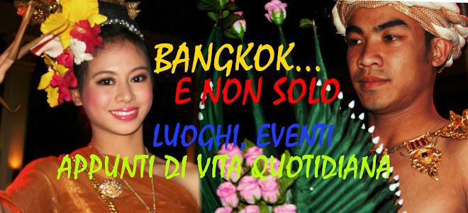 bangkok...e non solo