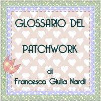 glossario di patchwork di francesca giulia nardi