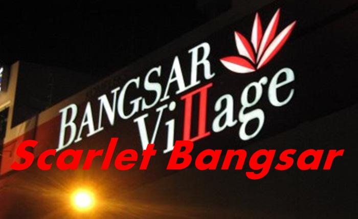 Scarlet Bangsar