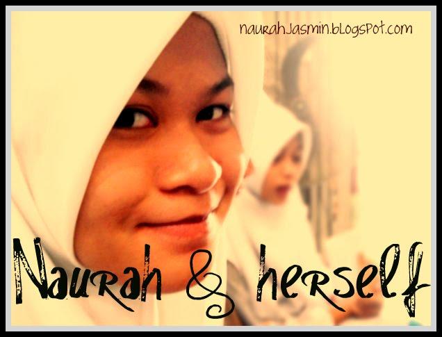 Naurah and herself