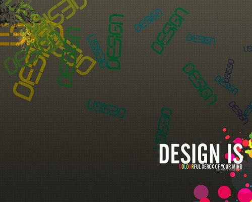 "Design+is+colourful+xerox+of+your+mind 70+ Super Creative Wallpapers ""About Design"""