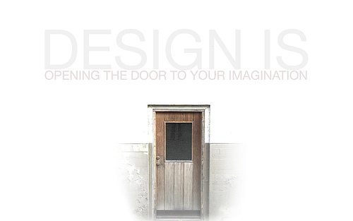 "Design+is+Opening+the+door+to+Your+Imagination 70+ Super Creative Wallpapers ""About Design"""