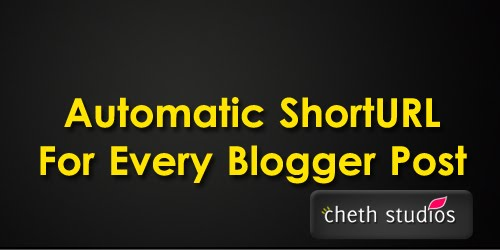 Automatic+ShortURL+For+Every+Blogger+Post Add Automatic ShortURL Widget For Every Blogger Post