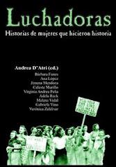 LUCHADORAS. HISTORIAS DE MUJERES QUE HICIERON HISTORIA
