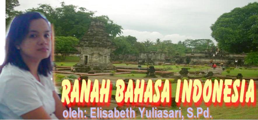 RANAH BAHASA DAN SASTRA INDONESIA