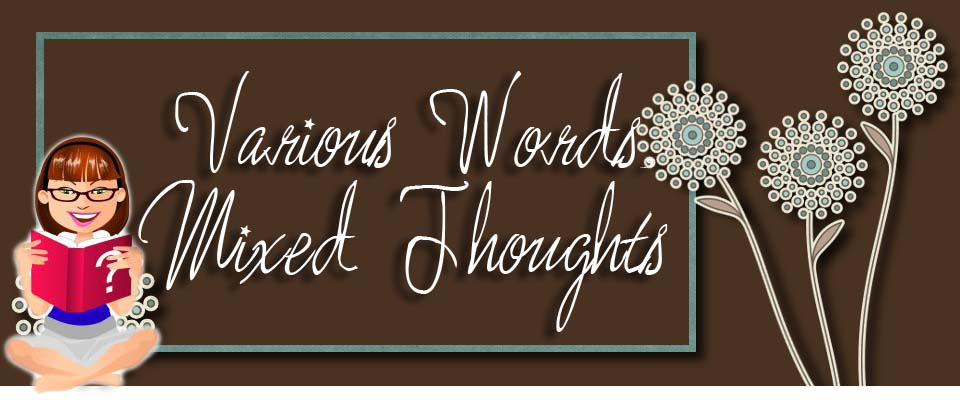 Various Word, Mixed Thoughts