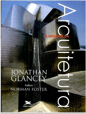 Livro História da Arquitetura , por Jonathan Glancey | Hora de ...