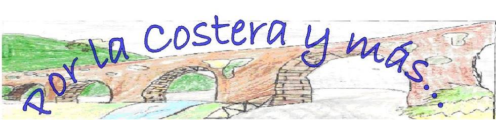 Por la Costera: senderismo, rutas, picnic, excursiones y más…