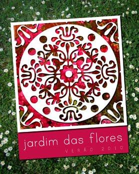 . Coleção Jardim das Flores .