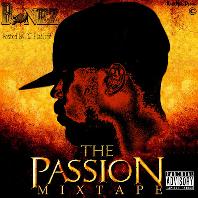 [The Fleet Djs] New Post : J Bonez The Passion (MIxtape) Hosted  By DJ Flatline