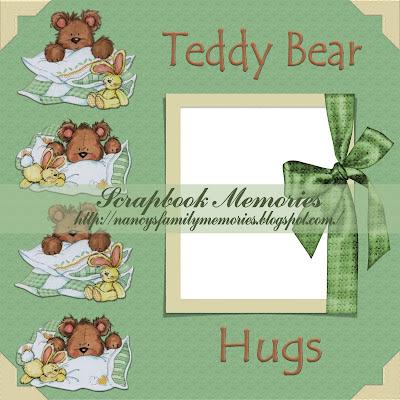 http://nancysmemoriesandscraps.blogspot.com/2009/08/teddy-bear-hug-quick-page.html