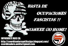 BASTA DE OCUPACIONES FASCISTAS.