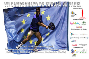 Cartel del VII Campeonato de Europa de Pádel