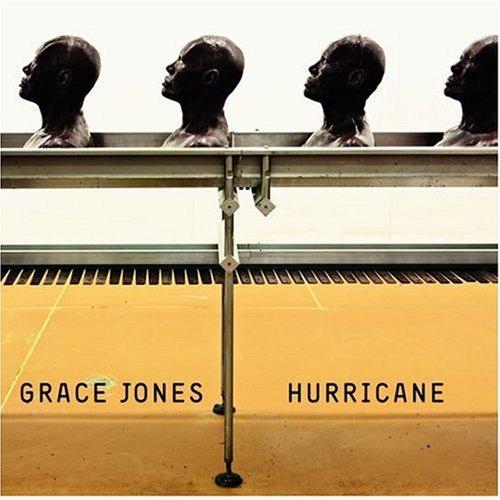 http://2.bp.blogspot.com/_68Q3nz9e78k/TRIZcPAuoMI/AAAAAAAACrw/5ZuGTptURes/s1600/Grace+Jones+-+Hurricane.jpg