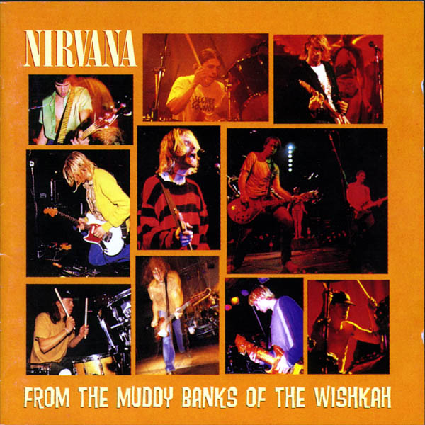 Nirvana   From The Muddy Banks Of The Wishkah   front Nirvana [Discografia 13 discos] 1 link
