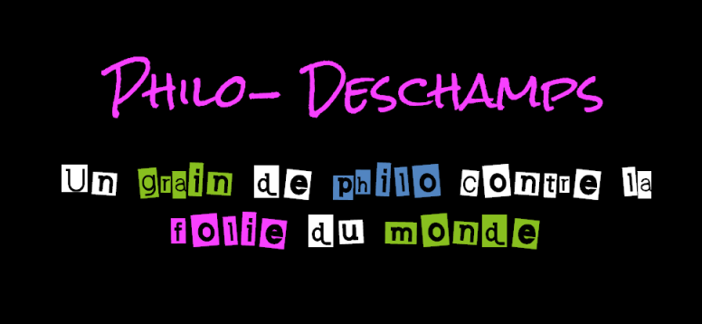 La Philo-Deschamps