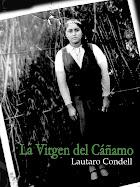 "LEA LA NOVELA DE ACONCAGUA ""LA VIRGEN DE LA CAÑAMO"""