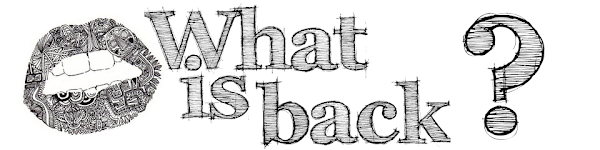 What is back?