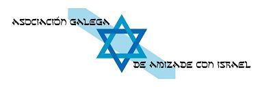 """"""" Casa de Israel """" apoya y colabora con la Asociación Galega de Amizade con Israel -  A G A I"""