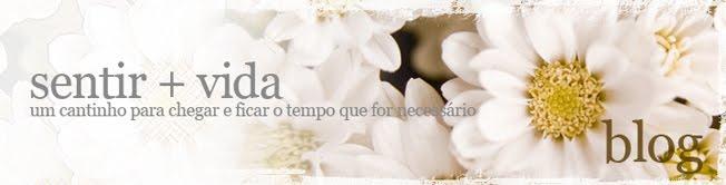 Sentir + Vida