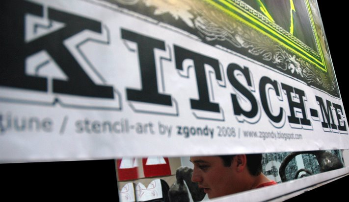 "proiectul ""KITSCH-ME"" / acţiune print-art & sticker art 2008"