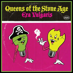 Queens of the stone age Queens Of The Stone Age   Era Vulgaris   2007