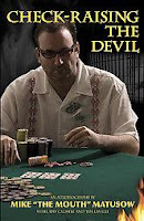 'Check-Raising the Devil' by Mike Matusow, with Tim Lavalli and Amy Calistri