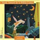 Yazid, l'amant de la Mitja Lluna