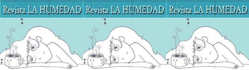 Revista LA HUMEDAD