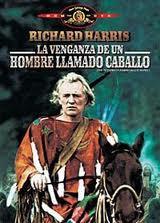http://2.bp.blogspot.com/_6RQkGhcr52Q/TJXNzmuwRGI/AAAAAAAAF-U/Zce6CJ4wzoo/s400/la+venganza+de+un+hombre+llamado+caballo.jpg