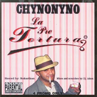 [Imagen: Chyno+Nyno+-+la+pre+tortura+official+mixtape.jpg]