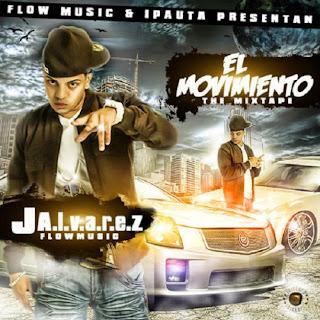 [Imagen: J+Alvarez+-+El+Movimiento+(The+Mixtape).jpg]