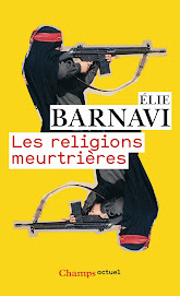 LES RELIGIONS MEURTRIERES  d&#39;ELI BARNAVI