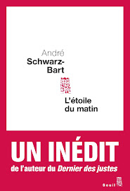 "L&#39;ETOILE DU MATIN"" d&#39;Andr Schwartz-Bart"
