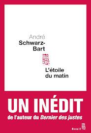 """L'ETOILE DU MATIN"""" d'André Schwartz-Bart"""