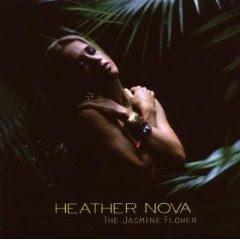 Heather Nova - The Jasmine Flower