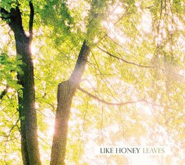 Like Honey - Leaves