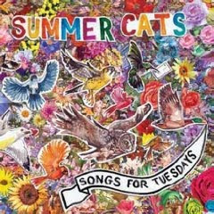 Summer Cats - Songs For Tuesdays