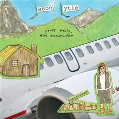Jason Lytle - Yours Truly, The Commuter