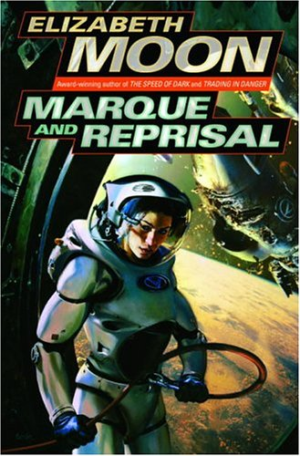 Marque and Reprisal Elizabeth Moon