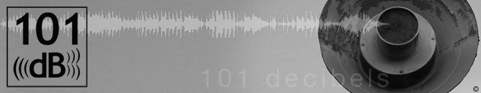 101 decibels